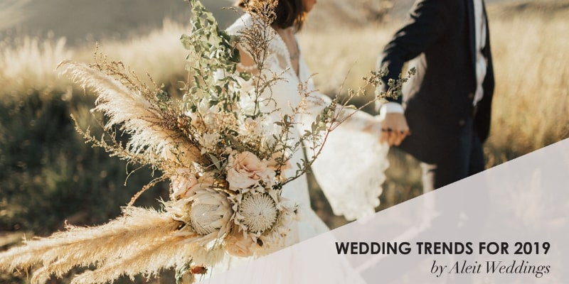 The Latest Wedding Trends For 2019 - Aleit Weddings